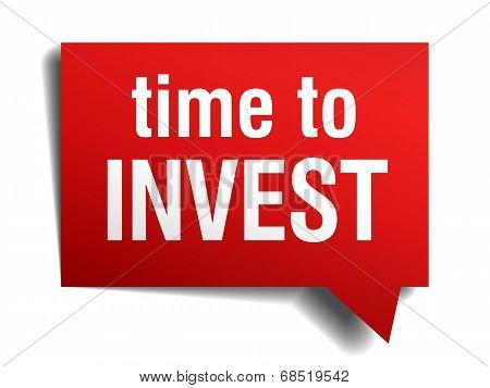 Time To Invest Red 3D Realistic Paper Speech Bubble Isolated On White