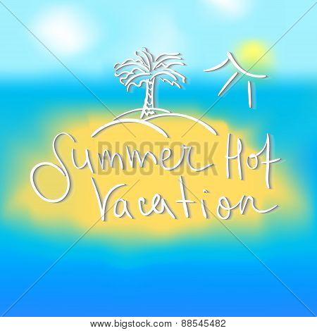 Hot Summer Vacation Lettering