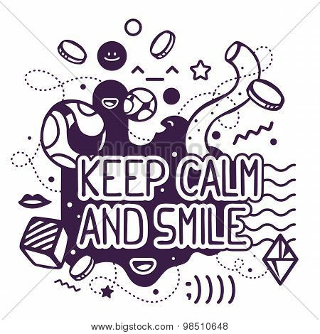 Vector illustration of black and white keep calm and smile quote on abstract background. Hand draw line art design for web site advertising banner poster board and print. poster