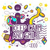 Vector illustration of bright keep calm and smile quote on abstract background. Hand draw line art design for web site advertising banner poster board and print. poster