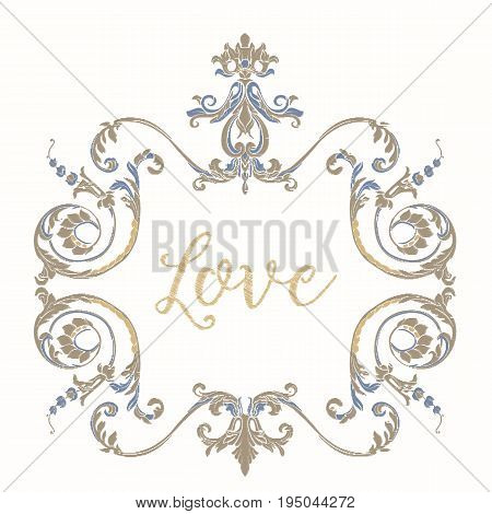 Embroidery with blue and beige vintage frame in rococo style with word love on white background. Stock vector illustration.