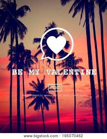 Be My Valentine Romance Heart Love Passion Concept
