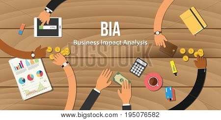 bia business impact analysis illustration team work together with hand on wooden table with money graph paper work gold coin vector poster