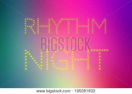 RHYTHM OF THE NIGHT text on colorful gradient background - music and party background concepts