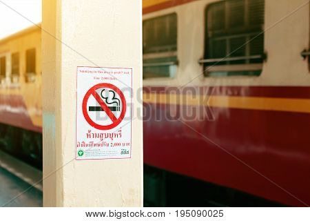 CHIANG MAITHAILAND-JUN 292017 : Sticker sign at the pole notify for the traveler don't smoke at train station.