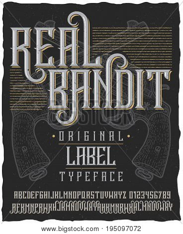 Real bandit typeface poster with hand drawn two revolvers on dusty background vector illustration