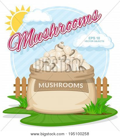 Vector illustration of eco products. Mushrooms in burlap sack. Full sacks with fresh vegetables. Bag with harvest on the summer garden. Harvesting and food concept