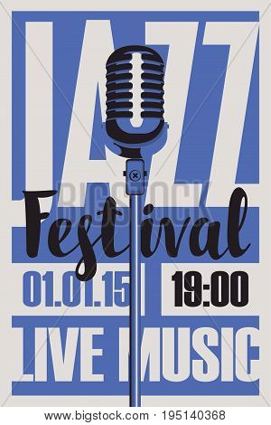 vector poster for a jazz festival live music with a microphone inscription and place for text in retro style