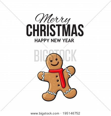 Christmas, New Year greeting card design with gingerman gingerbread cookie, sketch vector illustration on white background. Christmas, New Year greeting card, banner with gingerman cookie