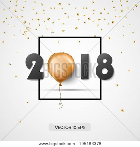 2018. New Year Greeting Card. Vector. Confetti And Gold Foil Balloon. Celebration Background.