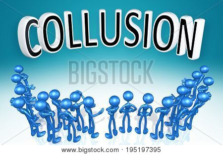 Group Of The Original 3D Characters Illustration Around The Word Collusion