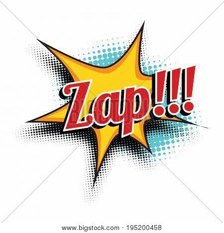 zap comic word. Pop art retro vector illustration