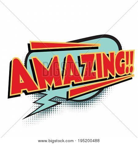 amazing comic word. Pop art retro vector illustration
