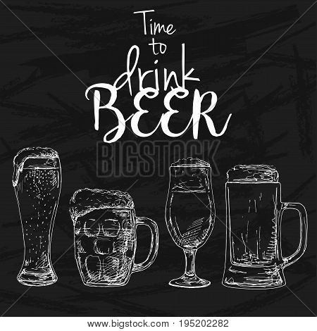 Background with beer. Drawing chalk on a blackboard. Caption: time to drink beer. Place on your text. Vector illustration of a sketch style.