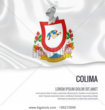 Mexican state Colima flag waving on an isolated white background. State name and the text area for your message. 3D illustration.