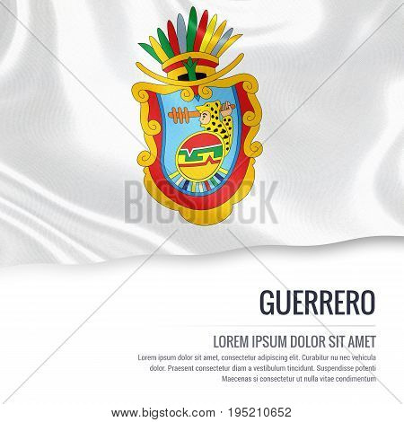 Mexican state Guerrero flag waving on an isolated white background. State name and the text area for your message. 3D illustration.