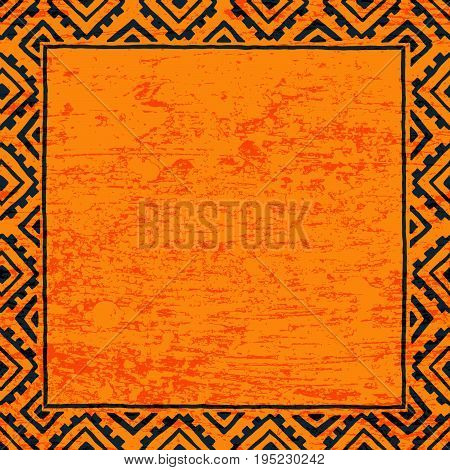 Empty square frame for your text. Black and orange color. Grunge texture. Vintage print. Ethnic and tribal motifs. Vector illustration.