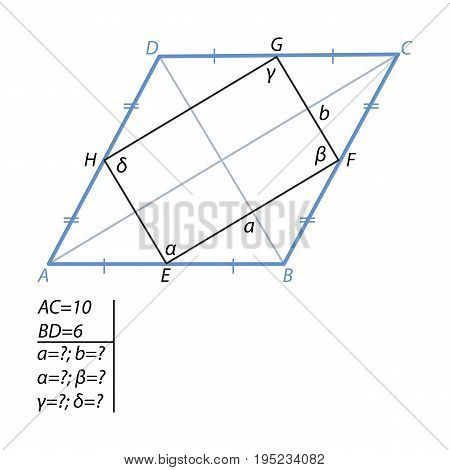Find the sides and angles of a quadrilateral with verticesE in the middle of the sides of a rhombus, diagonals are equal to 6 and 10.