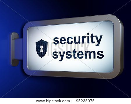 Security concept: Security Systems and Shield With Keyhole on advertising billboard background, 3D rendering