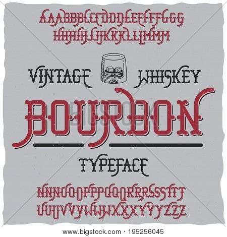 Bourbon Vintage Whiskey Typeface poster in vintage style of alcohol drinks vector illustration