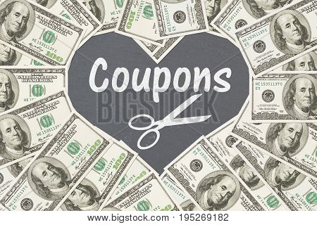 Love saving money with coupons One hundred dollar bill in the shape of a heart with chalkboard text Coupons