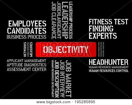 Objectivity - Image With Words Associated With The Topic Recruiting, Word, Image, Illustration