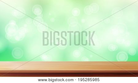 Wood Table Top Vector. Green Bokeh Background. Bokeh Background With Vintage Filter. Good For Display, Montage Your Products.