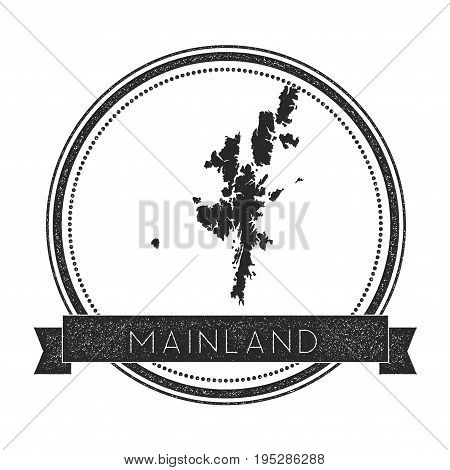 Mainland Map Stamp. Retro Distressed Insignia. Hipster Round Badge With Text Banner. Island Vector I