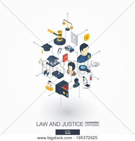 Law, justice integrated 3d web icons. Digital network isometric interact concept. Connected graphic design dot and line system. Abstract background whith lawyer, crime and punishment. Vector on white.