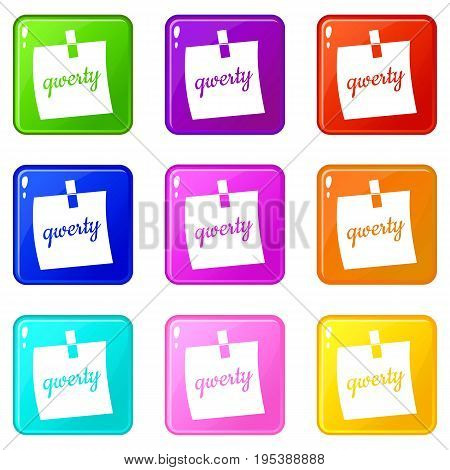 Paper sheet with text qwerty icons of 9 color set isolated vector illustration
