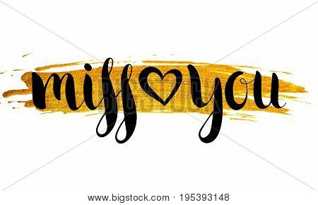 Handwritten inscription Miss you on rhomb or square gold background. Hand write lettering for banner, poster, postcard, t-shirt, greeting card, save the date card, invitation. Vector illustration.