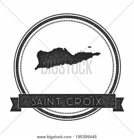 Saint Croix Map Stamp. Retro Distressed Insignia. Hipster Round Badge With Text Banner. Island Vecto