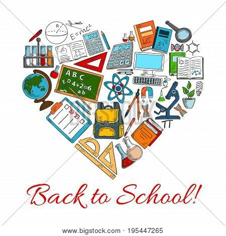 Back to School heart vector poster combined of supplies and school books or pencils stationery, class chalkboard, physics atom and geography globe or astronomy telescope and biology microscope