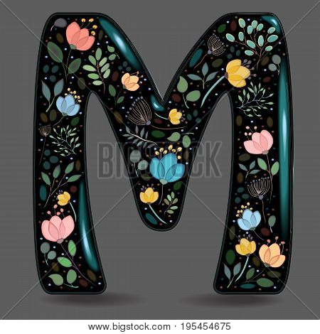 Letter M with Floral Decor. Black glared symbol. Colorful graceful flowers plants and blurs with watercolor effect. Gray background. Vector Illustration