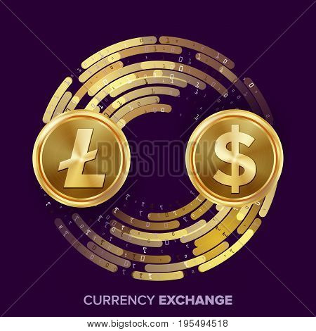 Digital Currency Money Exchange Vector. Litecoin, Dollar. Fintech Blockchain. Gold Coins With Digital Stream. Cryptography. Conversion Commercial Operation. Business Investment