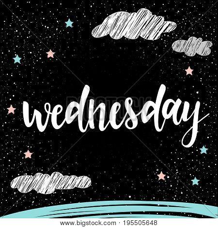 Wednesday. Handwritten Lettering For Card, Invitation, T-shirt