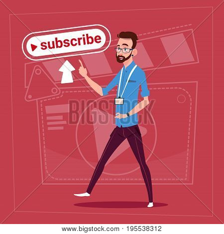 Man Subscribe Modern Video Blogger Vlog Creator Channel Like Flat Vector Illustration