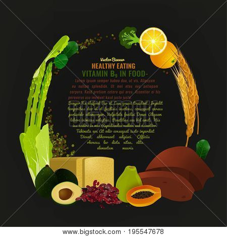 Vitamin B9 in food. Beautiful vector illustration in modern style on a dark background. Top foods highest in folate with a copyspace. Poster, leaflet or print layout template.