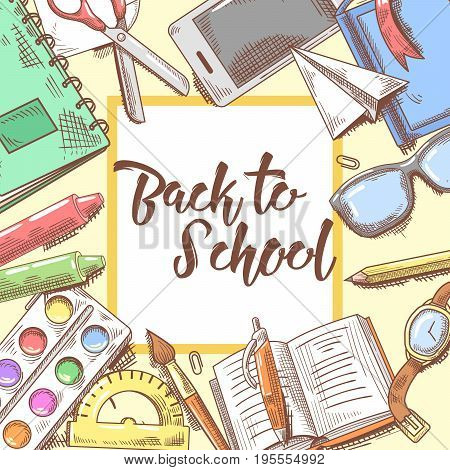 Back to School Hand Drawn Design. Educational Concept with Eyeglasses, Notebook and Paint. Vector background