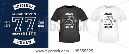 T-shirt print design. 77 vintage stamp and t shirt mockup. Printing and badge applique label t-shirts, jeans, casual wear. Vector illustration.