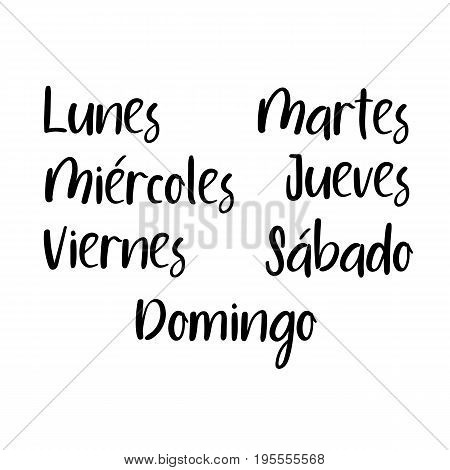 Handwritten days of the week: Monday, Tuesday, Wednesday, Thursday, Friday, Saturday, Sunday. Spanish language. Semana. Black ink calligraphy words isolated on white background. Vector Calligraphy.