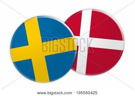 News Concept: Sweden Flag Button On Denmark Flag Button 3d illustration on white background