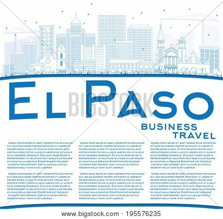 Outline El Paso Skyline with Blue Buildings and Copy Space. Business Travel and Tourism Concept with Modern Architecture. Image for Presentation Banner Placard and Web Site.