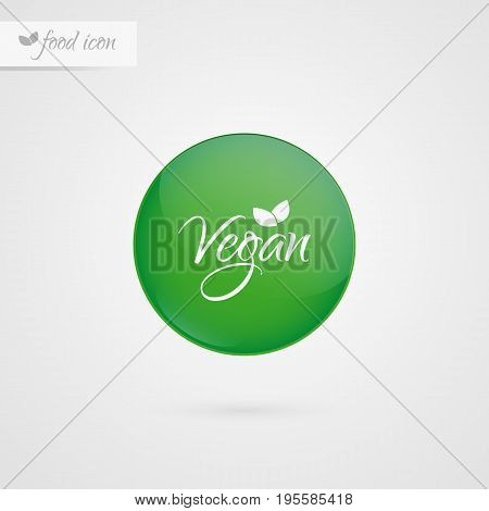 Vegan circle label. Food icon. Vector green and white sticker sign isolated. Illustration symbol for product packaging healthy eating lifestyle merchandise advertisement store shop menu logo