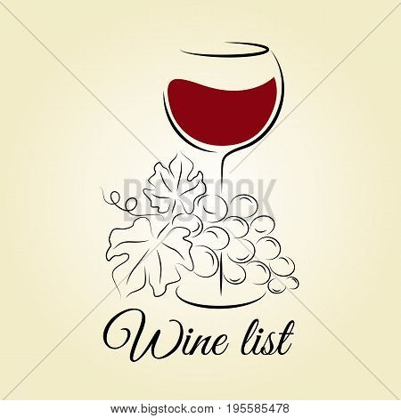 Wine glass with grape. Wine list template. Hand drawn concept for winery products harvest wine card wine tasting menu and logo design. Vector illustration on beige.