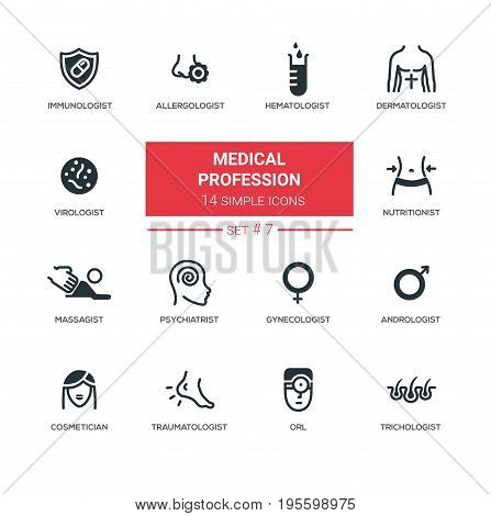 Medical professions - set of vector line icons. Immunologist, allergologist, dermatologist, virologist, nutritionist, psychiatrist, massagist, gynecologist, urologist, cosmetician, traumatologist, ORL