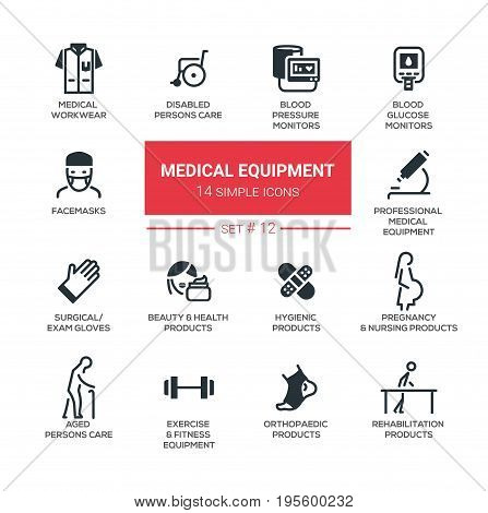 Medical equipment - set of vector icons, pictograms. Disabled people care, blood pressure, glucose monitor, facemasks exam gloves, rehabilitation, hygienic, pregnancy, orthopaedic products fitness