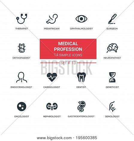 Medical professions - set of vector line icons. Therapist, pediatrician, ophthalmologist, surgeon, neuropathist, endocrinologist, cardiologist, dentist, gastroenterologist, nephrologist, oncologist
