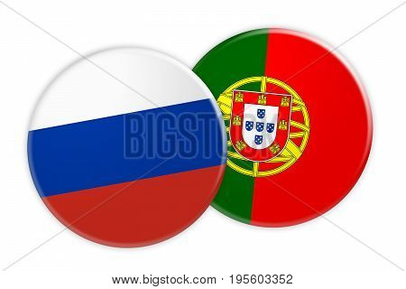 News Concept: Russia Flag Button On Portugal Flag Button 3d illustration on white background