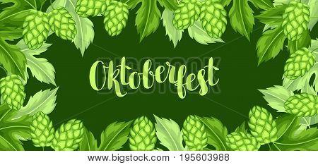 Green hops with leaf. Oktoberfest beer festival. Banner or poster for feast.
